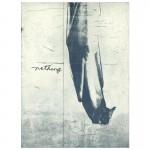 """Nothing (2003, 24x18"""", 31x24"""")"""